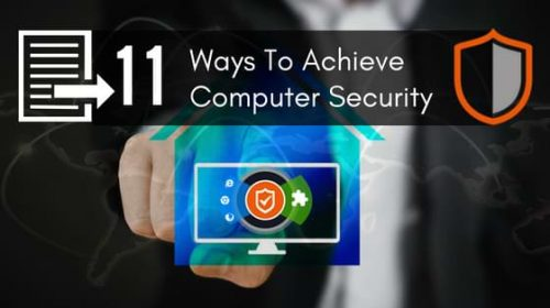 11 Ways To Achieve Computer Security